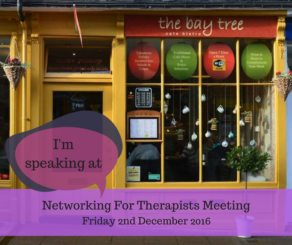 Networking for Therapists meeting at The Bay Tree Cafe Bistro Bury St Edmunds