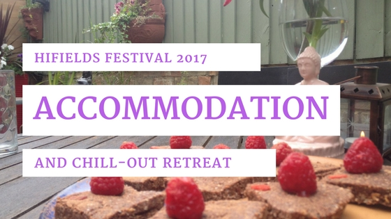 HiFields 2017 Chill-out Accommodation Retreat Package