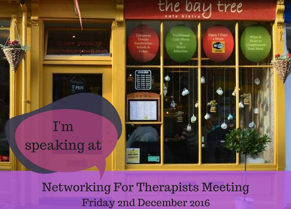 Networking for Therapists Bury St Edmunds